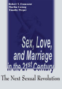 Sex  Love  and Marriage in the 21st Century