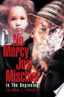 No Mercy Just Mischief Book