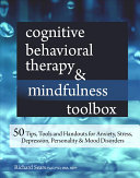 Cognitive Behavioral Therapy   Mindfulness Toolbox Book