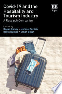 COVID 19 and the Hospitality and Tourism Industry