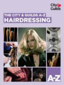 City and Guilds A-Z Hairdressing