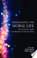 Reimagining The Moral Life Book