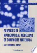 Advances In Mathematical Modelling Of Composite Materials Book PDF