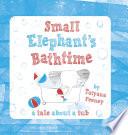 Small Elephant s Bathtime