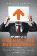 Habits of a Productive Businessman