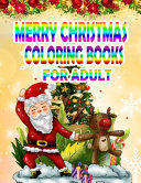 Merry Christmas Coloring Books For Adult Book PDF