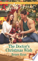 The Doctor s Christmas Wish  Mills   Boon Love Inspired   Village Green  Book 2