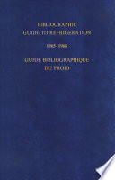 Bibliographic Guide to Refrigeration 1965   1968