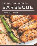 365 Unique Barbecue Recipes