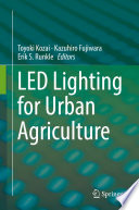 LED Lighting for Urban Agriculture Book