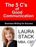 The 5 C S Of Good Communication