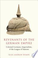 Revenants of the German Empire