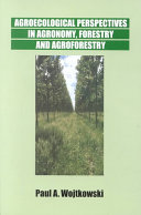 Agroecological Perspectives in Agronomy, Forestry, and Agroforestry