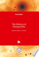 The Delivery of Nanoparticles Book