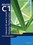 Edexcel As and A Level Modular Mathematics - Core Mathematics 1