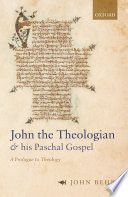 John the Theologian and his Paschal Gospel