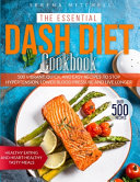 THE ESSENTIAL DASH DIET COOKBOOK
