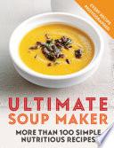 Ultimate Soup Maker