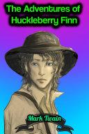 The Adventures of Huckleberry Finn - Mark Twain Pdf/ePub eBook