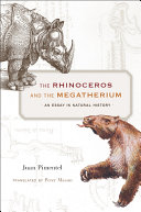 The Rhinoceros and the Megatherium