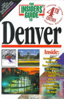 The Insiders  Guide to Denver