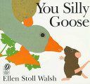 You Silly Goose Book