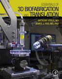 Essentials of 3D Biofabrication and Translation Pdf/ePub eBook