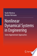 Nonlinear Dynamical Systems in Engineering Book