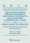 Selections from the Restatement (Second) and Uniform Commercial Code for First-Year Contracts