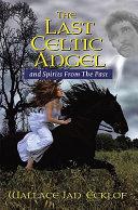 The Last Celtic Angel