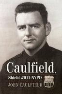 Pdf Caulfield, Shield #911-Nypd Telecharger