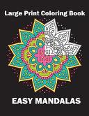 Large Print Coloring Book Easy Mandalas