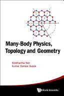 Many Body Physics  Topology and Geometry