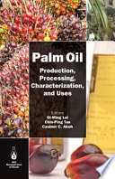 Palm Oil  : Production, Processing, Characterization, and Uses