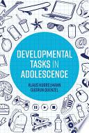 Developmental Tasks in Adolescence