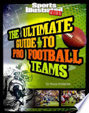 The Ultimate Guide to Pro Football Teams