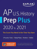AP U.S. History Prep Plus 2020 & 2021