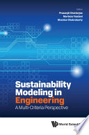Sustainability Modeling In Engineering: A Multi-criteria Perspective