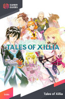 Tales of Xillia - Strategy Guide ebook