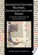 Sixteenth Century Readers  Fifteenth Century Books