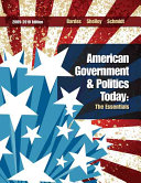 American Government and Politics Today  The Essentials 2009   2010 Edition Book PDF