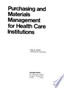 Purchasing and Materials Management for Health Care Institutions