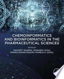 Chemoinformatics And Bioinformatics In The Pharmaceutical Sciences Book PDF
