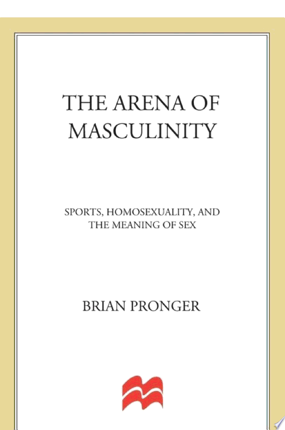 The Arena of Masculinity