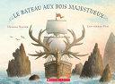 Le Bateau Aux Bois Majestueux ebook