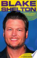 Blake Shelton Country Singer Tv Personality