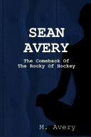 Sean Avery: Hope and Change