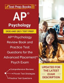 AP Psychology 2020 and 2021 Test Prep  AP Psychology Review Book and Practice Test Questions for the Advanced Placement Psych Exam  Updated for the La