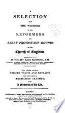 A Selection From The Writings Of The Reformers And Early Protestant Divines Of The Church Of England By Legh Richmond