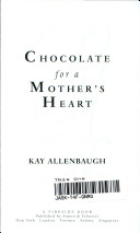 Chocolate for a Mother s Heart PDF Book